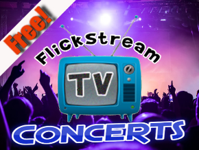 Flickstream TV Concerts