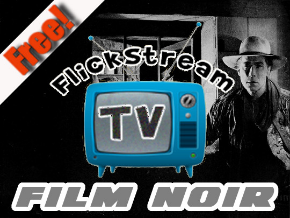 Flickstream TV Film Noir